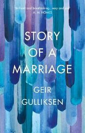 The Story of a Marriage by Geir Gulliksen image