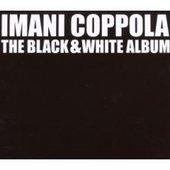 The Black And White Album by Imani Coppola