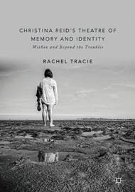 Christina Reid's Theatre of Memory and Identity by Rachel Tracie image