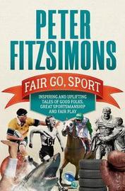 Fair Go, Sport by Peter FitzSimons