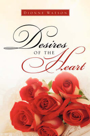 Desires of the Heart by Dionne Watson image