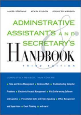Administrative Assistant's and Secretary's Handbook by James Stroman