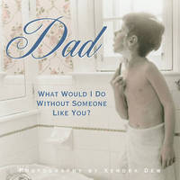 Dad - What Would I Do without Someone Like You? image