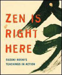ZEN is Right Here by David Chadwick image