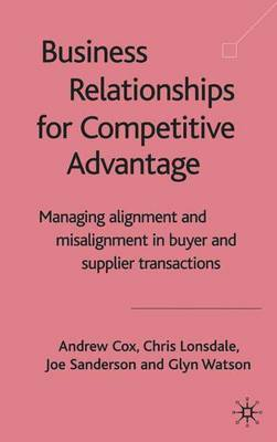 Business Relationships for Competitive Advantage by Andrew Cox