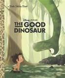 The Good Dinosaur by Bill Scollon