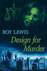 Design for Murder by Roy Lewis image