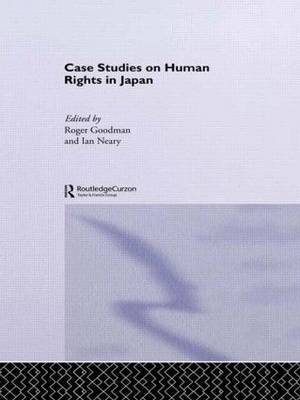 Case Studies on Human Rights in Japan by Roger Goodman