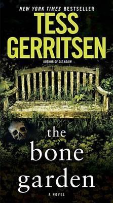 The Bone Garden by Tess Gerritsen image