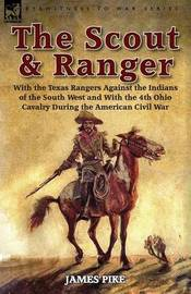 The Scout and Ranger by James Pike