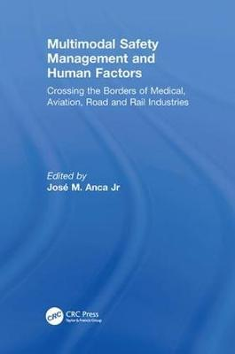Multimodal Safety Management and Human Factors by Jose M. Anca Jr image