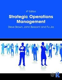 Strategic Operations Management by Steve Brown