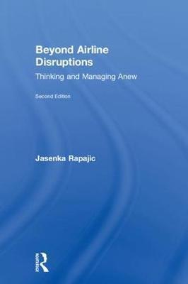 Beyond Airline Disruptions by Jasenka Rapajic