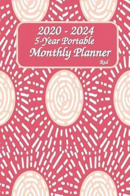 2020 - 2024 5-Year Portable Monthly Planner Red 6x9 by Green Cycle