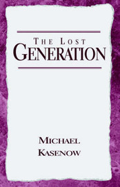 The Lost Generation by Michael Kasenow image