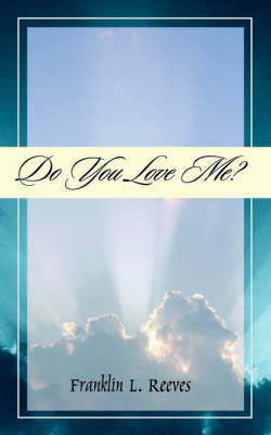 Do You Love Me by Franklin, L. Reeves image