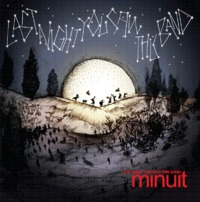 Last Night You Saw This Band (2LP) by Minuit