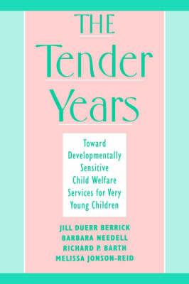 The Tender Years by Jill Duerr Berrick
