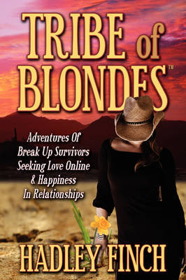 Tribe of Blondes by Hadley Finch