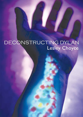 Deconstructing Dylan by Lesley Choyce image
