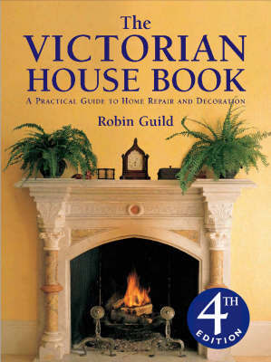The Victorian House Book by Robin Guild image