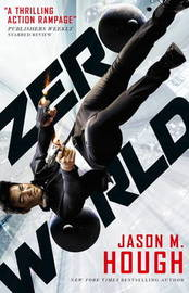 Zero World by Jason M Hough