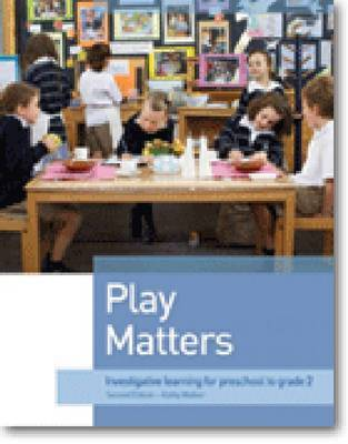 Play Matters by Kathy Walker