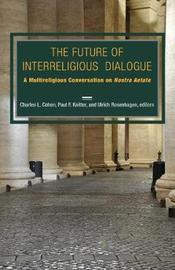 The Future of Interreligious Dialogue