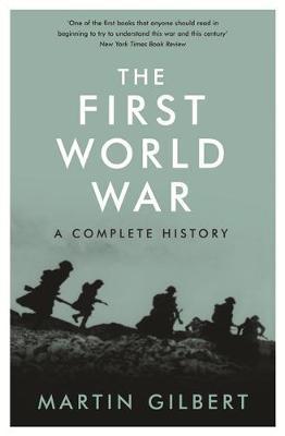 The First World War by Martin Gilbert image