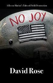 No Joy by David Rose