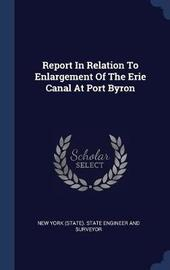 Report in Relation to Enlargement of the Erie Canal at Port Byron image