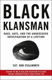 Black Klansman by Ron Stallworth