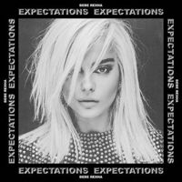 Expectations by BEBE REXHA