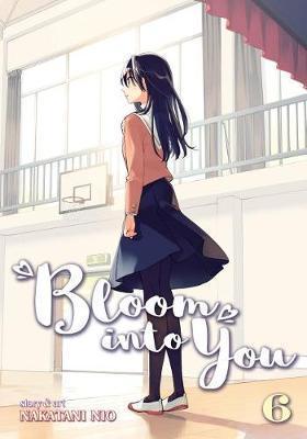 Bloom into You Vol. 6 by Nakatani Nio