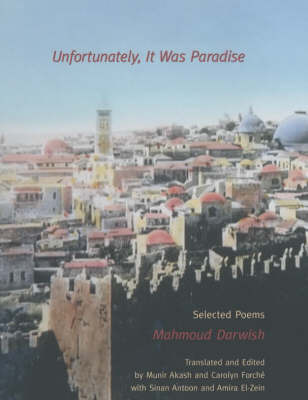 Unfortunately, it Was Paradise: Selected Poems by Mahmoud Darwish image