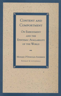 Content and Comportment by Michael O'Donovan-Anderson