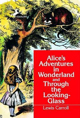 Alice's Adventures in Wonderland ; and, through the Looking Glass by Lewis Carroll image