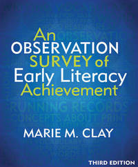 An Observation Survey of Early Literacy Achievement by Marie M Clay