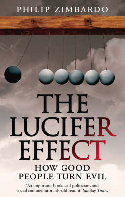The Lucifer Effect by Philip Zimbardo image