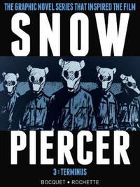 Snowpiercer Vol. 3 by Olivier Bocquet