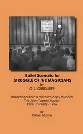 The Struggle of the Magicians by Georg Gurdieff