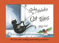 Slinky Malinki's Cat Tales (5 Stories) by Lynley Dodd