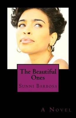 The Beautiful Ones by Sunni Tonitia Barbosa image