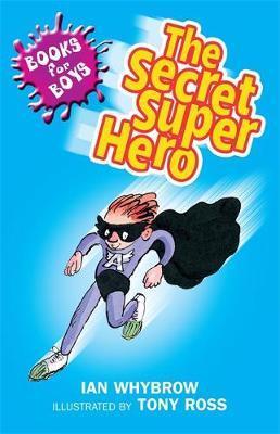 The Secret Superhero by Ian Whybrow image