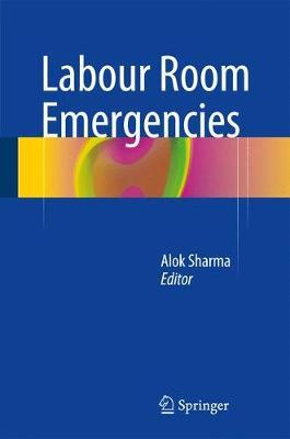 Labour Room Emergencies