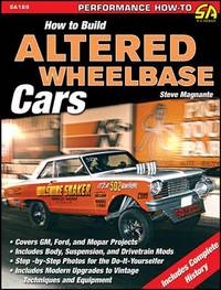 How To Build Altered Wheelbase Cars by Steve Magnante image