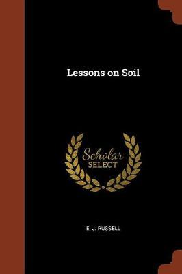 Lessons on Soil by E J Russell image