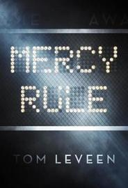 Mercy Rule by Tom Leveen