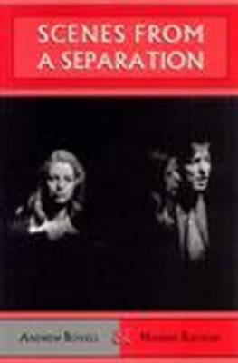 Scenes from a Separation by Andrew Bovell