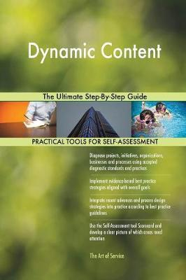 Dynamic Content the Ultimate Step-By-Step Guide by Gerardus Blokdyk image